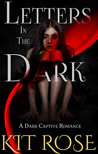 Letters in the Dark by Kit Rose