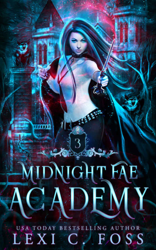 Midnight Fae Academy Book 3 by Lexi C Foss