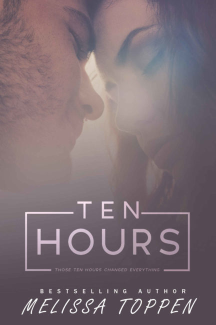 Ten Hours by Melissa Toppen