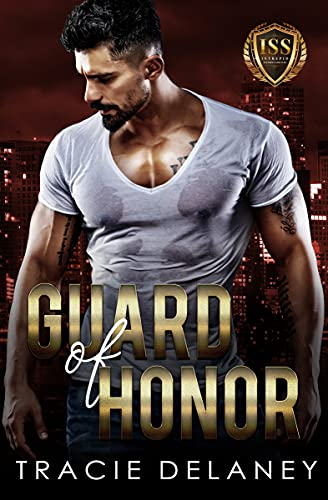 Guard of Honor by Tracie Delaney
